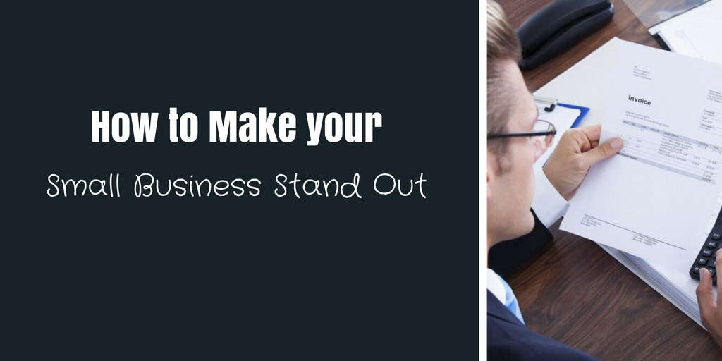 how-to-make-your-small-business-stand-out