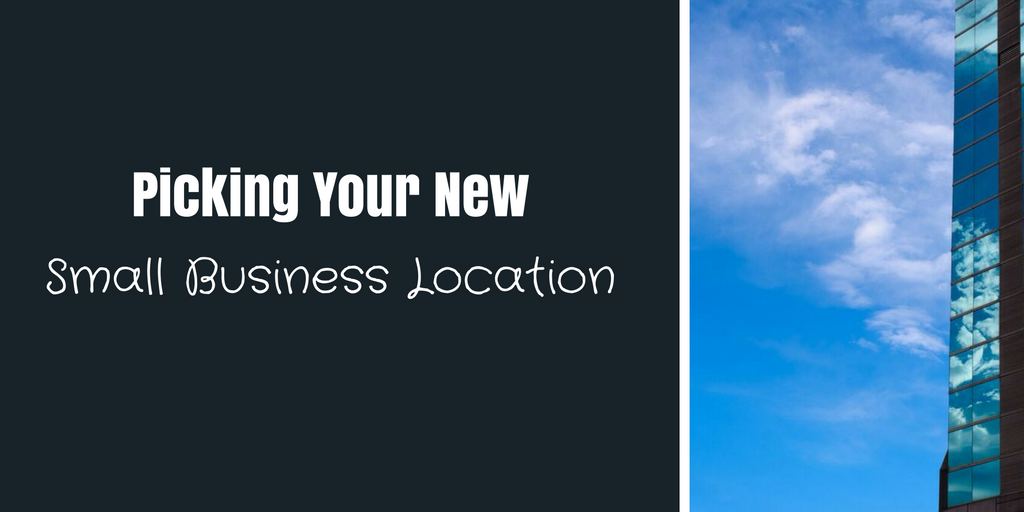 picking-your-new-small-business-location