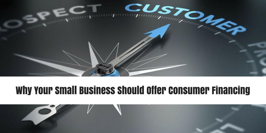 why-your-small-business-should-offer-consumer-financing